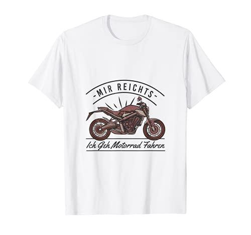 Mir reichts - ich geh Motorrad fahren | Herren Biker T-Shirt