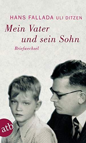 Mein Vater und sein Sohn: Briefwechsel