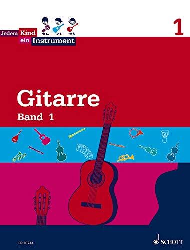 Jedem Kind ein Instrument: Band 1 - JeKi. Gitarre. Schülerheft.