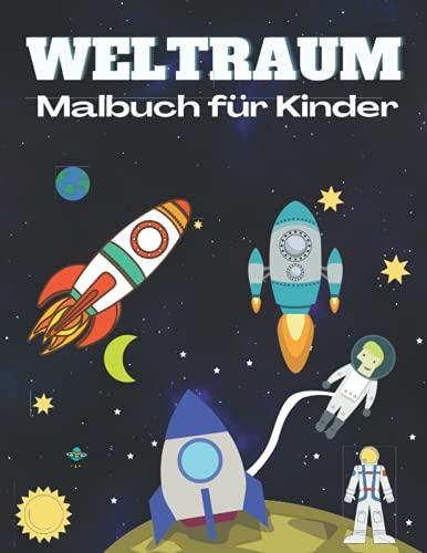 Weltraum Malbuch für Kinder: Wunderschönes Weltraum-Malbuch mit...