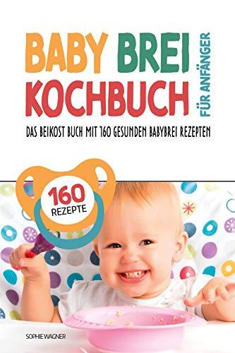 Babybrei Kochbuch