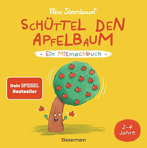 Schüttel den Apfelbaum - Ein Mitmachbuch. Für Kinder von 2 bis 4 Jahren: Zum Schütteln, Schaukeln, Pusten ,...