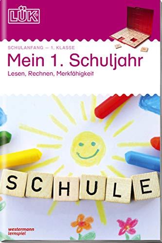 LÜK-Übungshefte: LÜK: Mein 1. Schuljahr: Lesen, Rechnen,...