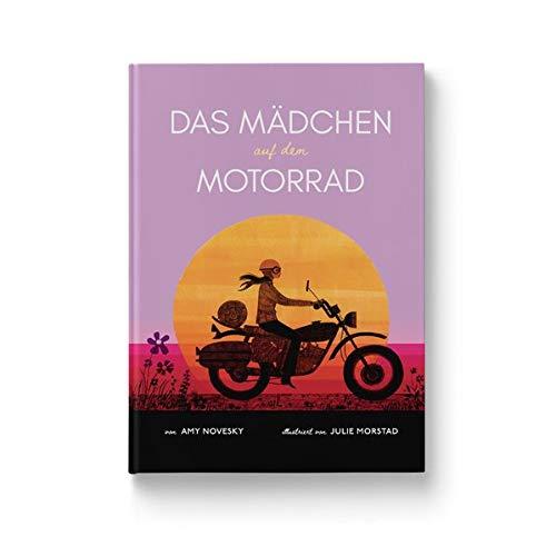 Das Mädchen auf dem Motorrad: Die Geschichte der ersten Frau, die die...