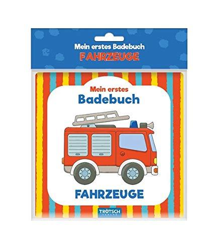 Trötsch Mein erstes Badebuch Fahrzeuge: Entdeckerbuch...