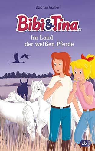Bibi & Tina im Land der weißen Pferde (Die Bibi & Tina-Romanreihe zum...