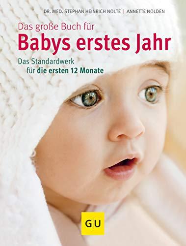 Das große Buch für Babys erstes Jahr: Das...