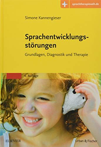 Sprachentwicklungsstörungen: Grundlagen, Diagnostik...