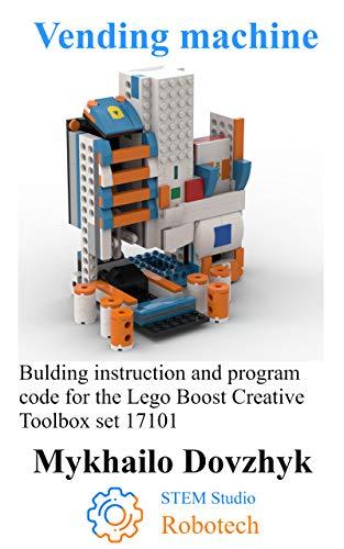 Vending machine: Bulding instruction for the Lego Boost set + program...