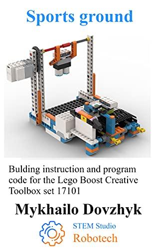 Sports ground: Bulding instruction for the Lego Boost set + program...