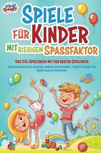 Spiele für Kinder mit riesigem Spaßfaktor: Das XXL-Spielebuch mit...