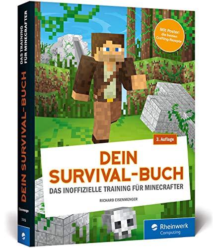 Dein Survival-Buch: Das Training für Minecrafter. Craften, bauen, kämpfen und überleben in Minecraft. Inkl....