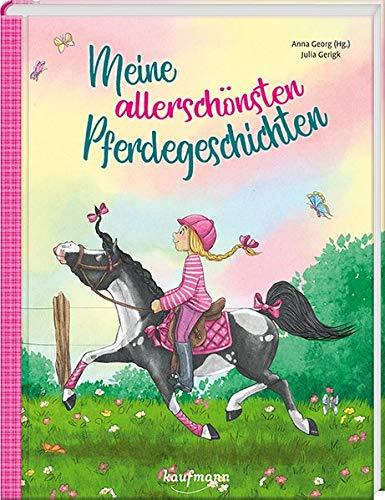 Meine allerschönsten Pferdegeschichten (Das Vorlesebuch mit...
