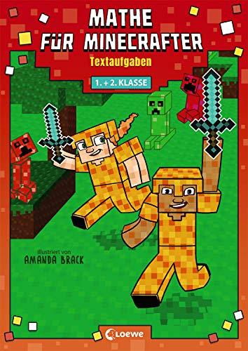 Mathe für Minecrafter - Textaufgaben: Mathematik-Nachhilfe für Jungen und Mädchen in der 1. und 2. Klasse