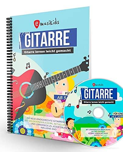 Die neue Gitarrenschule für Kinder, Kindgerecht Gitarre lernen mit...