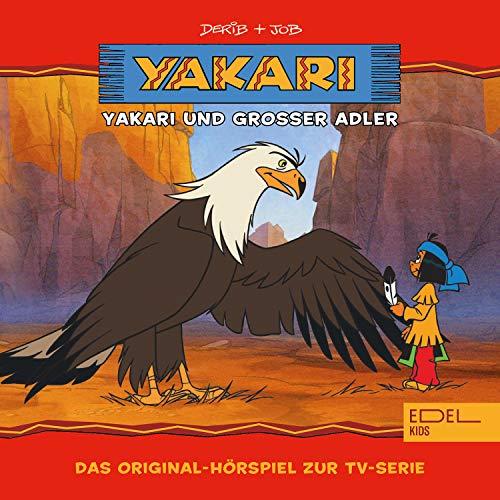 Folge 1: Yakari und Grosser Adler (Das Original-Hörspiel zur...