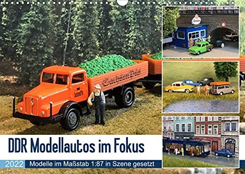 DDR Modellautos im Fokus (Wandkalender 2022 DIN A3 quer)