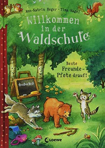 Willkommen in der Waldschule - Beste Freunde - Pfote drauf!:...