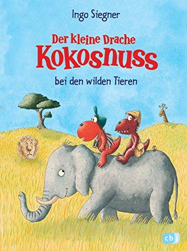 Der kleine Drache Kokosnuss bei den wilden Tieren (Die Abenteuer des...