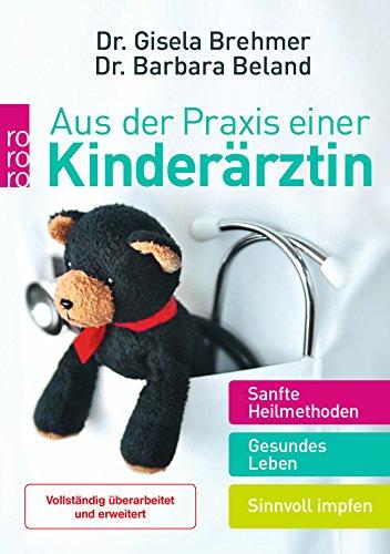 Aus der Praxis einer Kinderärztin: Sanfte Heilmethoden...