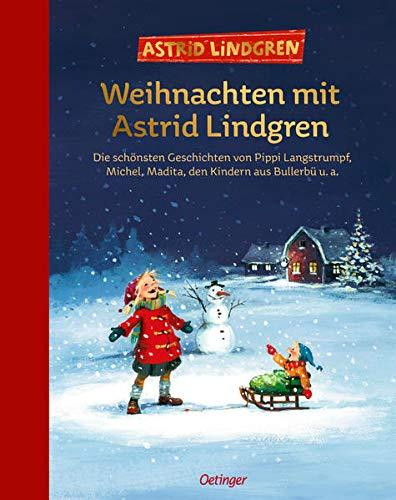Weihnachten mit Astrid Lindgren: Die schönsten Geschichten von Pippi...