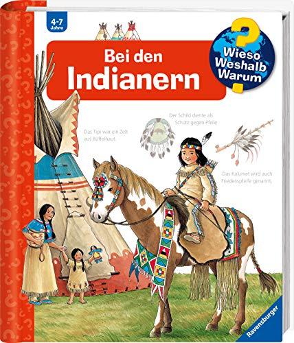 Wieso? Weshalb? Warum? Bei den Indianern (Band 18) (Wieso? Weshalb?...