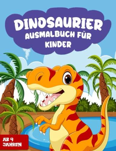 Dinosaurier Ausmalbuch für Kinder ab 4 Jahren: 80 wunderschöne...