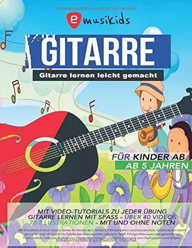 Gitarre lernen leicht gemacht - für Kinder ab 5 Jahren mit Video...