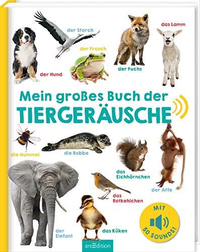 Mein großes Buch der Tiergeräusche: Mit über 50 Sounds |...