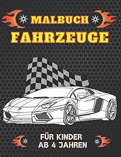Malbuch Fahrzeuge Für Kinder Ab 4 Jahren: Erstes Kritzelbuch für...