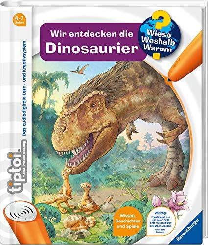 tiptoi® Wir entdecken die Dinosaurier (tiptoi® Wieso? Weshalb?...