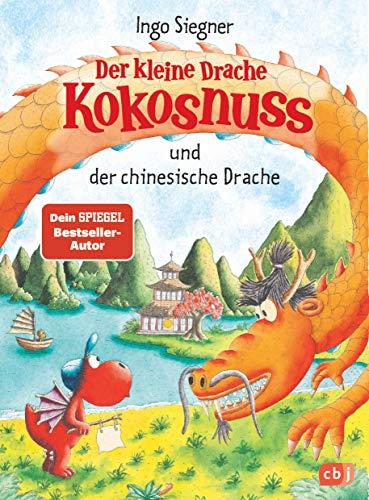 Der kleine Drache Kokosnuss und der chinesische Drache (Die Abenteuer...