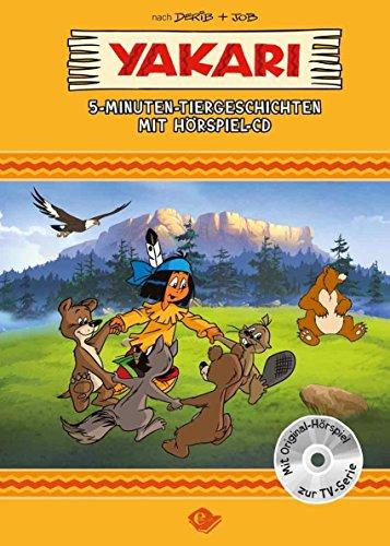 Yakari 5-Minuten-Tiergeschichten: mit Hörspiel-CD