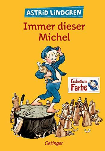 Immer dieser Michel: Alle drei Kinderbücher in einem Band (1-3)...