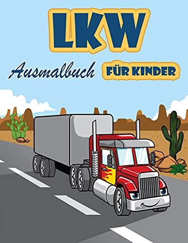 Lkw Malbuch für Kinder: Feuerwehrautos, Muldenkipper, Müllwagen und...