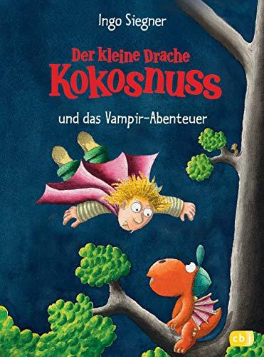 Der kleine Drache Kokosnuss und das Vampir-Abenteuer (Die Abenteuer...
