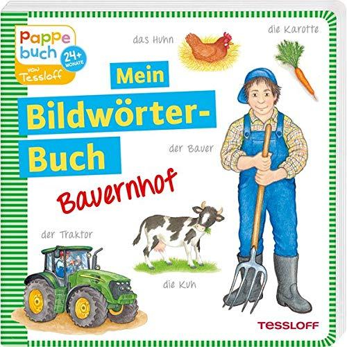 Mein Bildwörterbuch Bauernhof: Spielerisches Lernen der ersten...