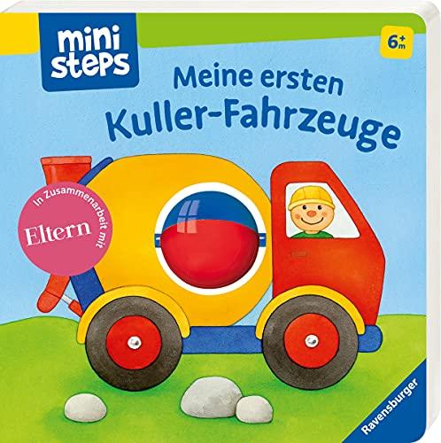Meine ersten Kuller-Fahrzeuge: Ab 6 Monaten (ministeps...