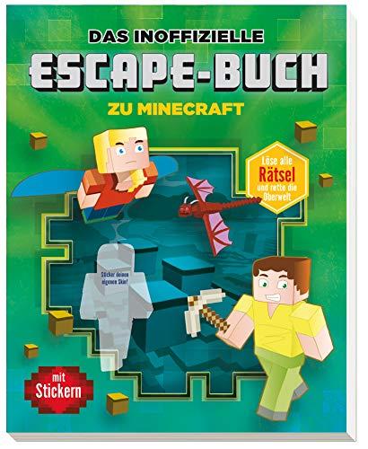 Das inoffizielle Escape-Buch zu Minecraft: Löse alle Rätsel und...