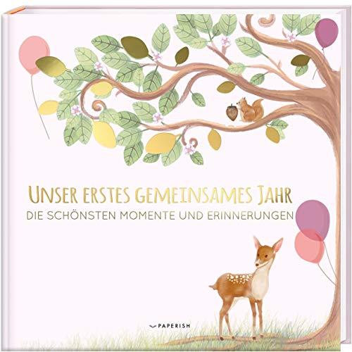Babyalbum - UNSER ERSTES GEMEINSAMES JAHR (rosé): Die schönsten...