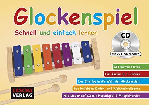 Glockenspiel: Schnell und einfach lernen (mit CD)