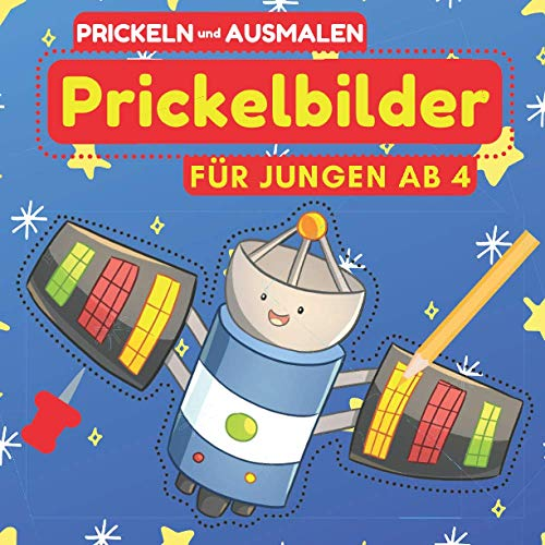 Prickelbilder Für Jungen ab 4 Jahren. Prickeln und Ausmalen.:...