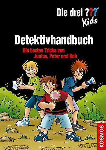 Die drei ??? Kids, Detektivhandbuch: Die besten Tricks von Justus,...