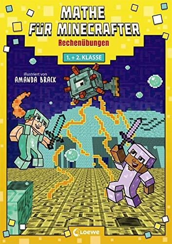 Mathe für Minecrafter - Rechenübungen: Mathematik-Nachhilfe für...