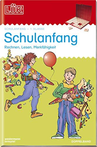 LÜK-Übungshefte: LÜK 2 in 1. Schulanfang: Übungen zum Rechnen, zum Lesenlernen, zur Merkfähigkeit. Für...