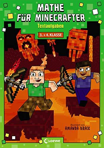 Mathe für Minecrafter - Textaufgaben: Mathematik-Nachhilfe für Jungen und Mädchen in der 3. und 4. Klasse