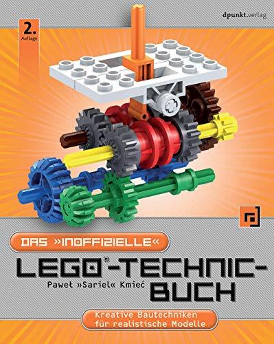 Das 'inoffizielle' LEGO®-Technic-Buch: Kreative Bautechniken für...
