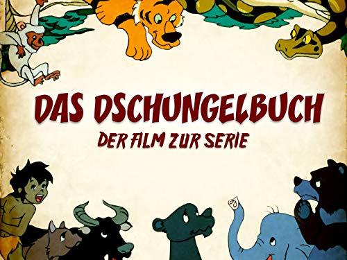 Das Dschungelbuch - Der Film zur Serie