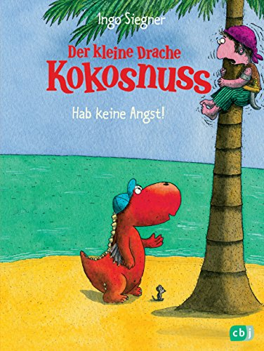 Der kleine Drache Kokosnuss - Hab keine Angst! (Die Abenteuer des...
