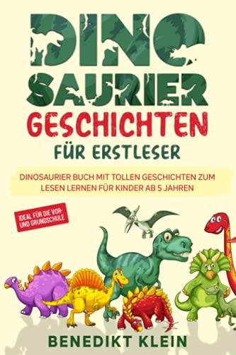 Dinosaurier Geschichten für Erstleser: Dinosaurier Buch mit tollen...